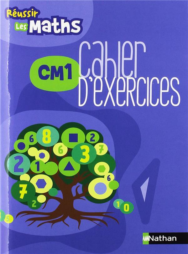 Reussir Les Maths Cm1 Cahier D Exercices Gabrielle Wiehe Nathan Grand Format Le Hall Du Livre Nancy