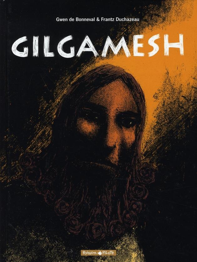 Gilgamesh ; intégrale