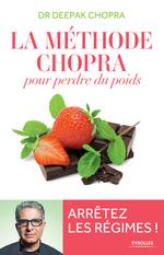 Vente Livre Numérique : La méthode Chopra pour perdre du poids  - Deepak Chopra
