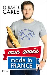 Vente EBooks : Mon année Made in France  - Benjamin CARLE