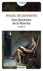 Couverture de Don Quichotte De La Mancha - Tome 2 - Volume 02