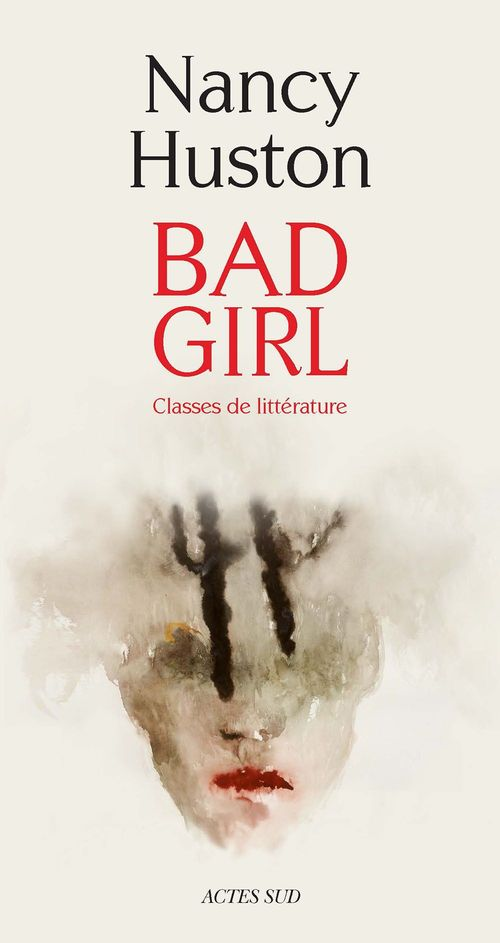 Bad girl ; classes de littérature