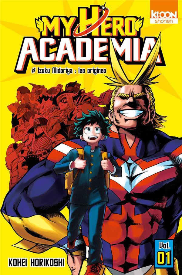 My hero Academia T.1 ; Izuku Midoriya : les origines