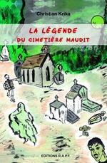 La légende du cimetière maudit  - Christian Krika