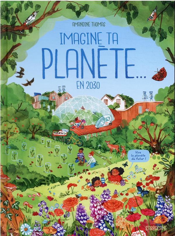 Imagine ta planète en 2030