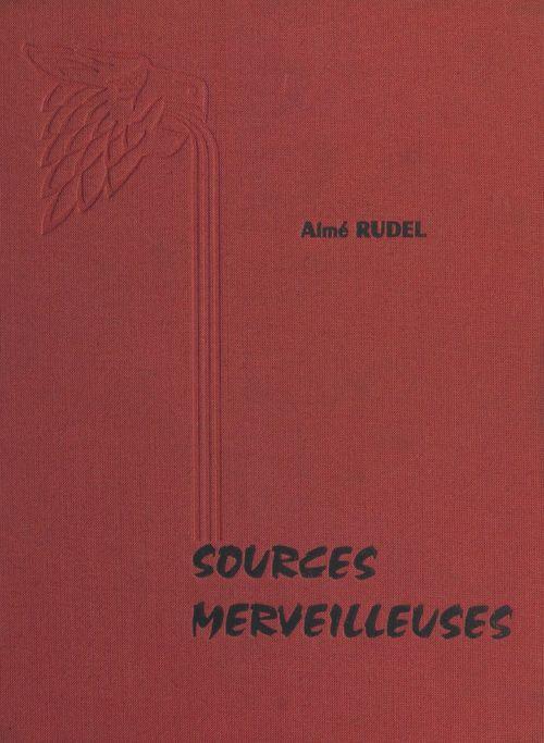 Sources merveilleuses d'Auvergne et du Bourbonnais