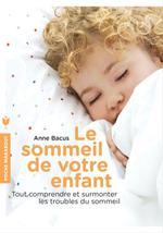 Vente Livre Numérique : Le sommeil de votre enfant  - Anne Bacus