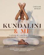 Vente Livre Numérique : Kundalini & me ; sur le chemin de la transformation avec le yoga  - Caroline WIETZEL - CAROLINE BENEZET