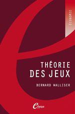 Vente Livre Numérique : Théorie des jeux (2e édition)  - Bernard Walliser