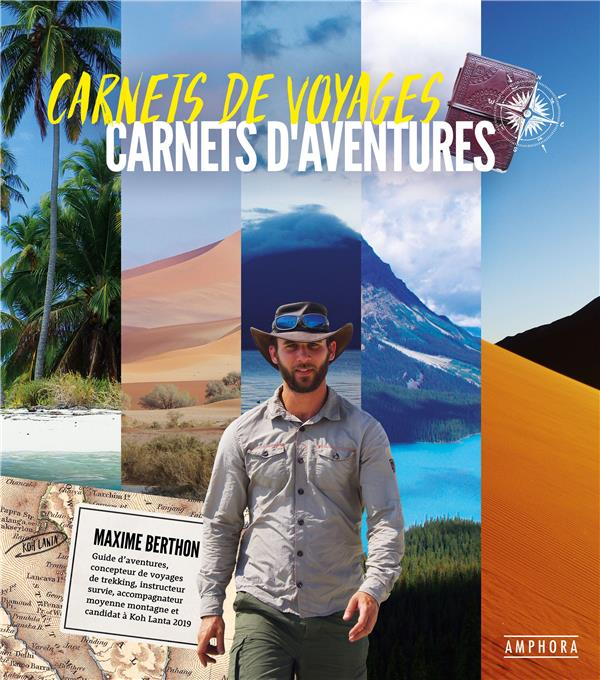 Carnets de voyages, carnets d'aventures