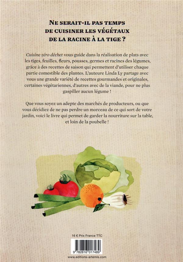 Cuisine zéro déchet ; recettes végétales anti-gaspi