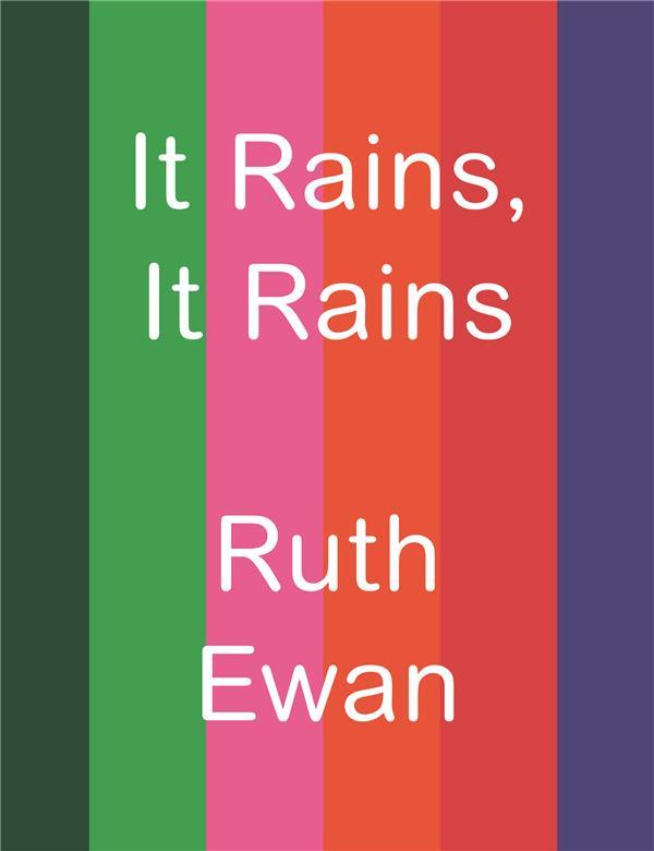 It rains, it rains