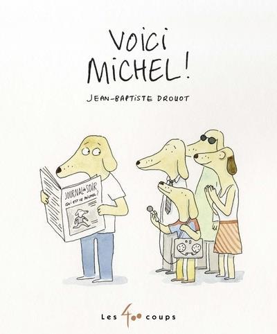 voici Michel !