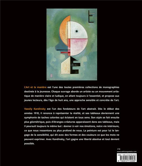Kandinsky ; les voies de l'abstraction