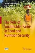 The Role of Smallholder Farms in Food and Nutrition Security  - Laura Riesgo - Sergio Gomez Y Paloma - Kamel Louhichi