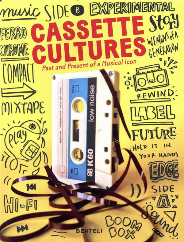 Cassette cultures ; past and present of a musical icon