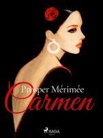 Vente Livre Numérique : Carmen  - Prosper Mérimée