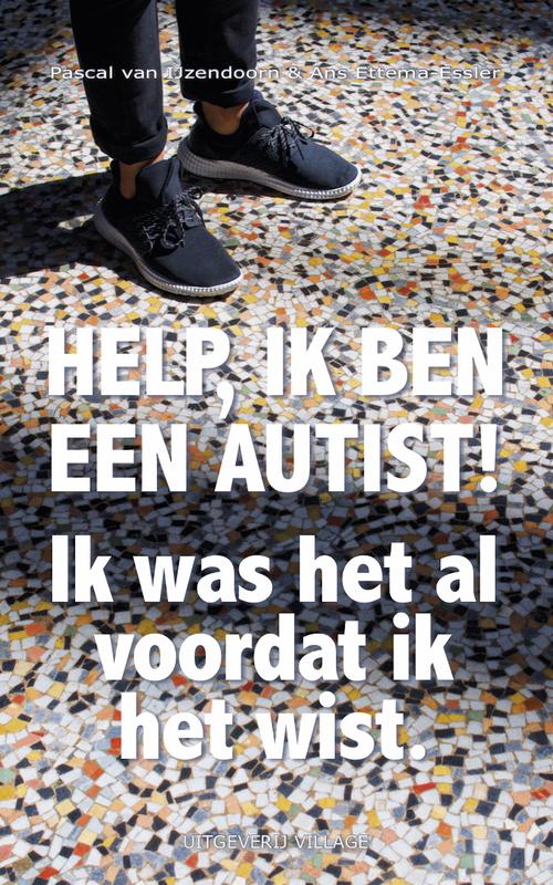 Help, ik ben een autist!