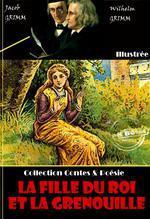 Vente Livre Numérique : La Fille du Roi et la grenouille  - Jacob Grimm - Wilhelm Grimm