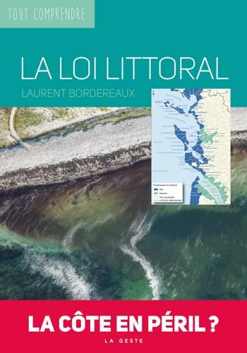 La loi littoral ; la côte en péril