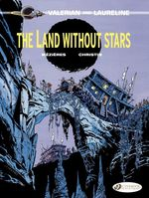 Vente Livre Numérique : Valerian & Laureline - Volume 3 - The Land Without Stars  - Pierre Christin - Jean-Claude Mézières