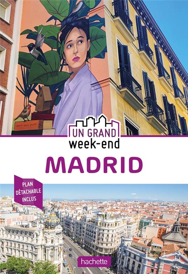 Un grand week-end ; Madrid (édition 2020)