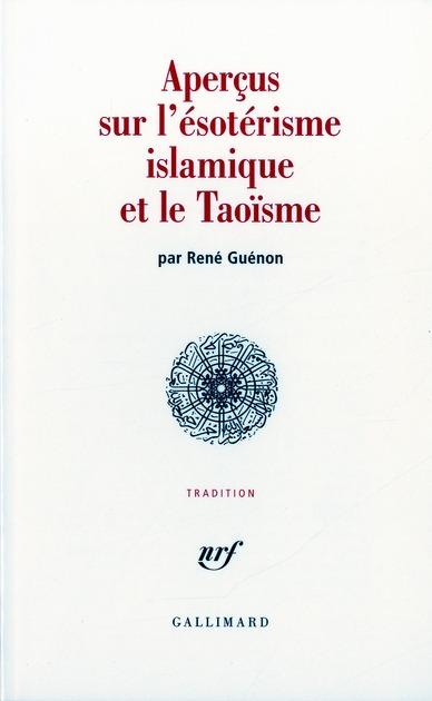 Apercus Sur L'Esoterisme Islamique Et Le Taoisme