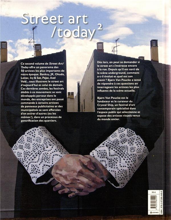 Street art/today t.2 ; les 50 artistes actuels les plus influents
