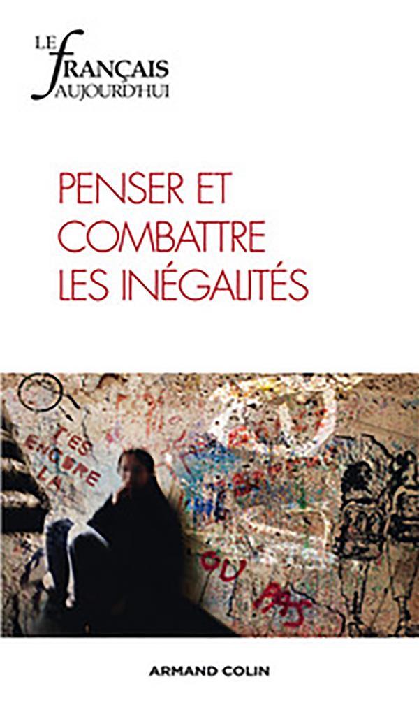 Revue le francais d'aujourd'hui t.183; penser et combattre les inegalites