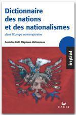 Vente EBooks : Initial - Dictionnaire des nations et des nationalismes  - Sandrine Kott - Stéphane Michonneau
