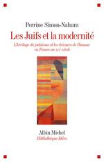Vente Livre Numérique : Les Juifs et la modernité  - Perrine SIMON-NAHUM