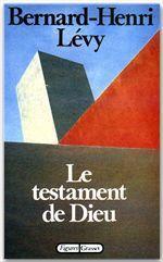 Vente Livre Numérique : Le testament de Dieu  - Bernard-Henri Lévy
