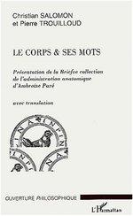 Le corps et ses mots  - Salomon/Trouilloud - Christian Salomon - Pierre Trouilloud