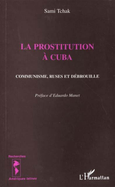 La prostitution a cuba - communisme, ruses et debrouille