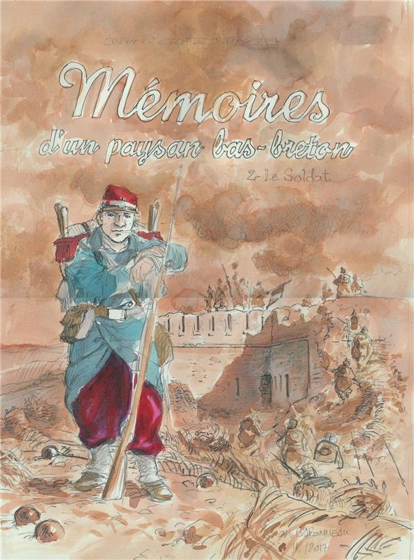 Mémoires d'un paysan bas-breton T.2 ; le soldat