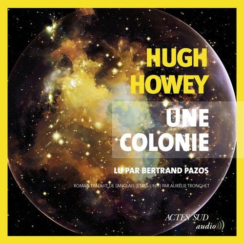 Vente AudioBook : Une colonie  - Hugh Howey