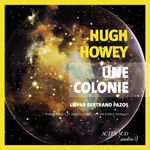 Vente AudioBook : Une colonie  - Hugh Howey