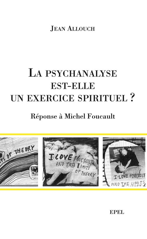 La psychanalyse est-elle un exercice spirituel ? réponse à michel foucault