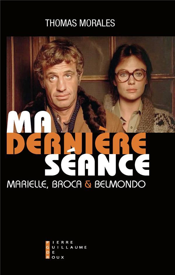 Ma dernière séance ; Marielle, Broca et Belmondo