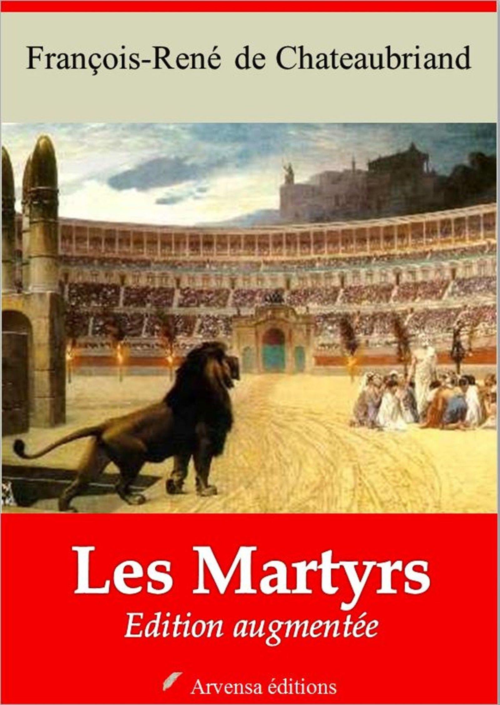 Les Martyrs - suivi d'annexes