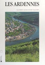 Vente EBooks : Les Ardennes  - Franz Bartelt - Jean-Marie Lecomte - Stritt Pascal
