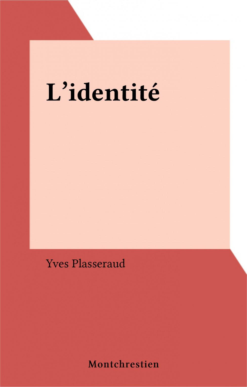 Identite (l')