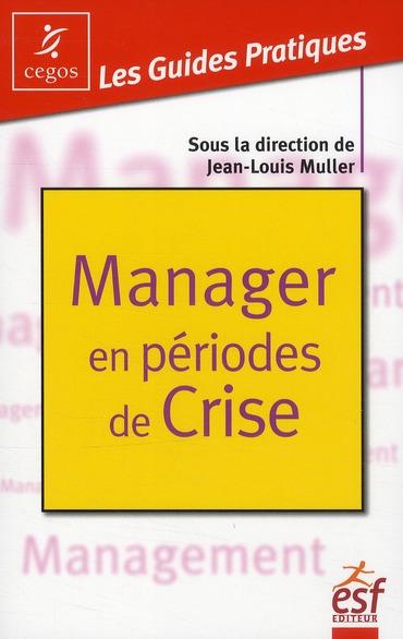 manager en périodes de crise