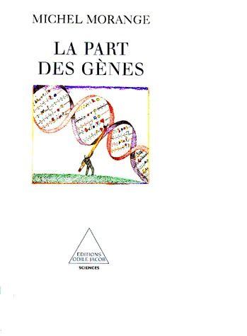 La Part Des Genes