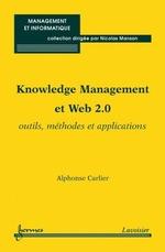 Vente Livre Numérique : Knowledge Management et Web 2.0  - Alphonse Carlier - Nicolas Manson