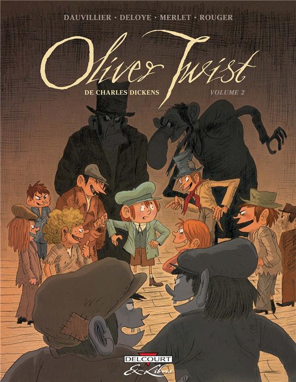 Oliver Twist, de Charles Dickens T.2