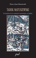 Vente Livre Numérique : Tadek Matuszewski  - Jean - Pierre Matuszewski - Matuszewski Jean Et