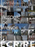 Vente EBooks : Autour de Franck  - Anne Savelli - Thierry Beinstingel