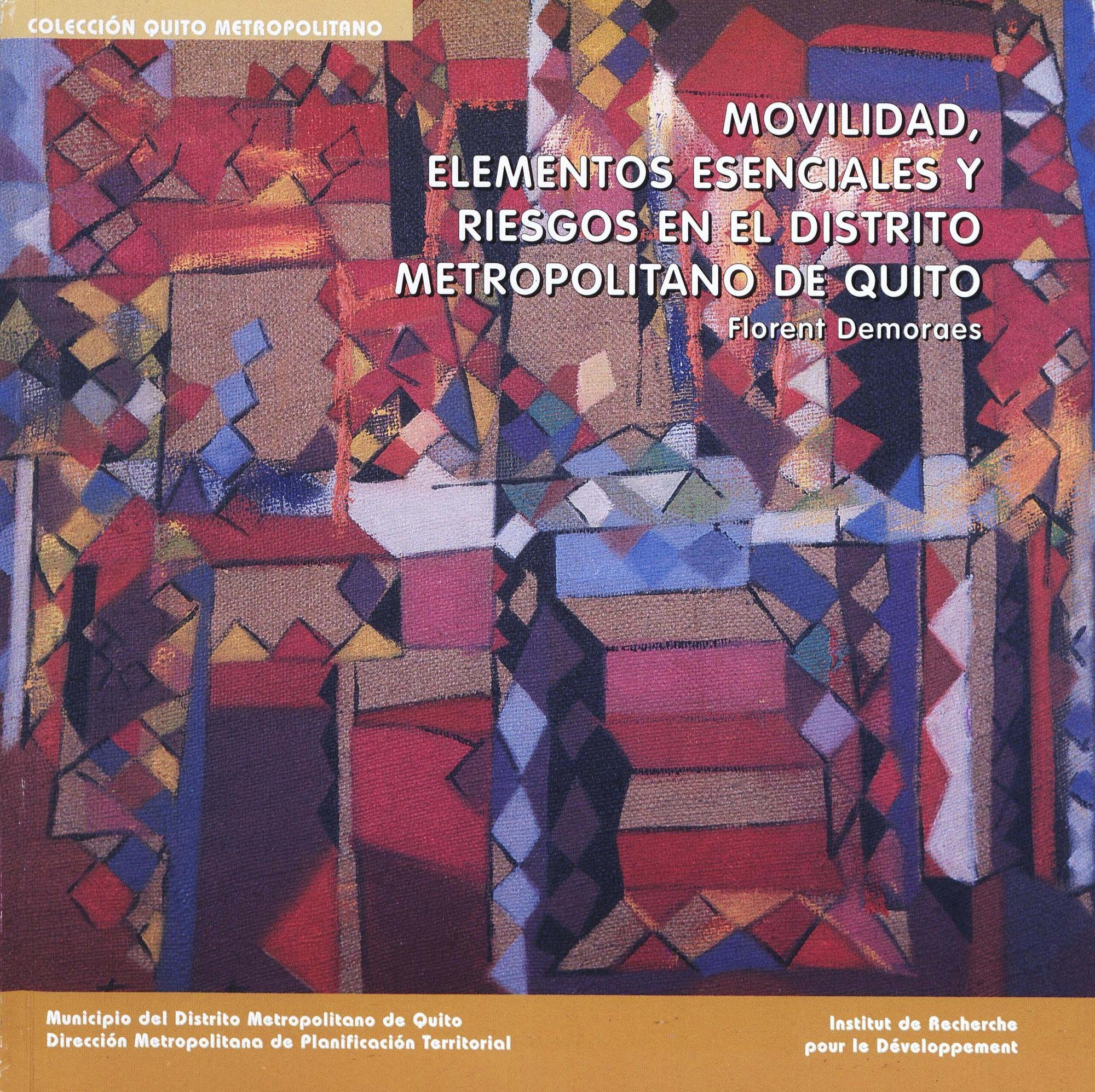 Movilidad, elementos esenciales y riesgos en el distrito metropolitano de Quito