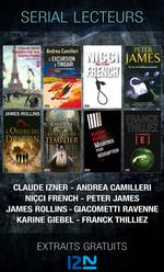 Vente Livre Numérique : Serial lecteurs - 2013  - James ROLLINS - Claude IZNER - Andrea Camilleri - Peter JAMES - Nicci FRENCH - Eric Giacometti - Franck Thilliez - Jacques RAVE